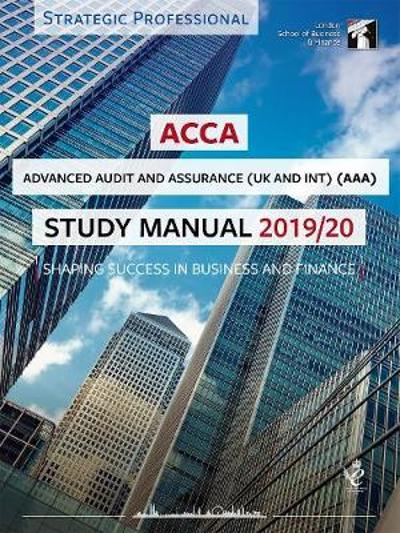ACCA Advanced Audit and Assurance (INT & UK) Study Manual 2019-20 -