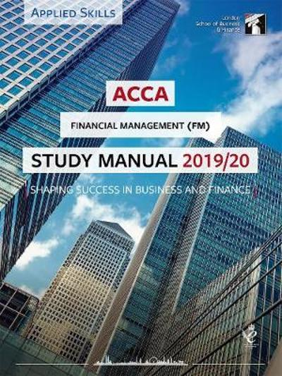 ACCA Financial Management Study Manual 2019-20 -