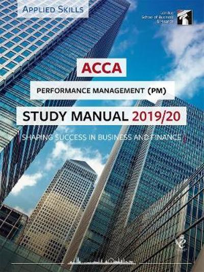 ACCA Performance Management Study Manual 2019-20 -
