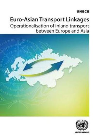 Euro-Asian Transport Linkages - United Nations Publications