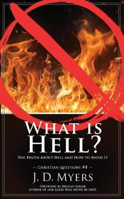 What is Hell? - J D Myers