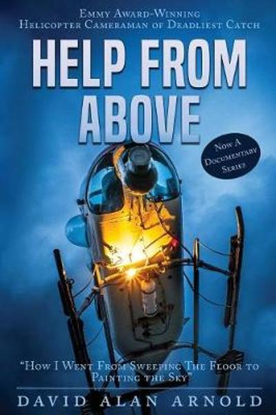 Help from Above - David Alan Arnold