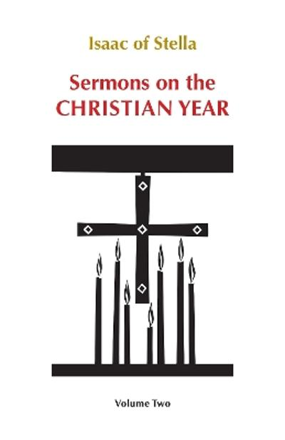 Sermons on the Christian Year - Isaac of Stella