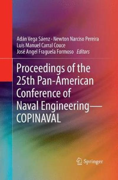 Proceedings of the 25th Pan-American Conference of Naval Engineering-COPINAVAL - Adan Vega Saenz