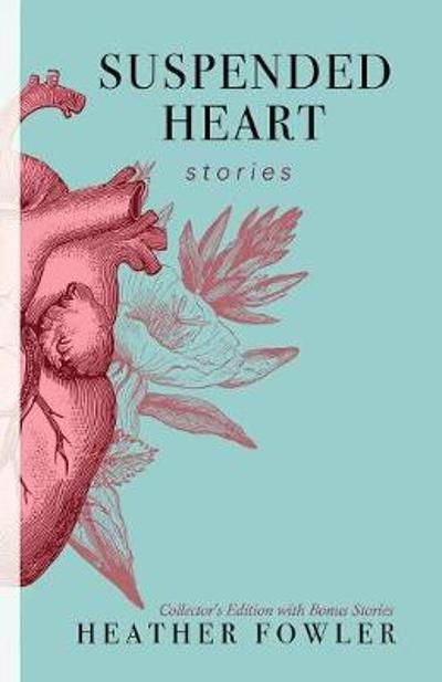 Suspended Heart - Heather Fowler