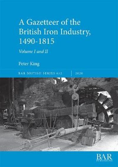 A Charcoal iron industry in the UK - Peter King