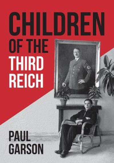 Children of the Third Reich - Paul Garson