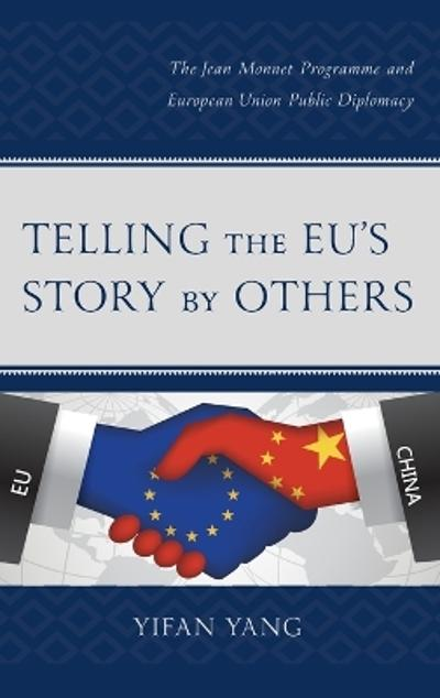 Telling the EU's Story by Others - Yifan Yang