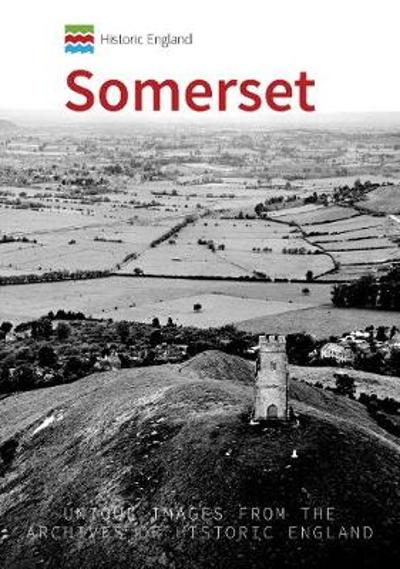 Historic England: Somerset - Andrew Powell-Thomas