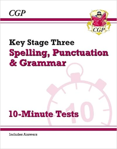 New KS3 Spelling, Punctuation and Grammar 10-Minute Tests (includes answers) - CGP Books