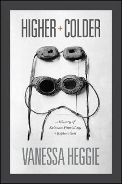 Higher and Colder - Vanessa Heggie
