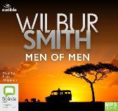 Men of Men - Wilbur Smith Elliot Chapman Audible Studios