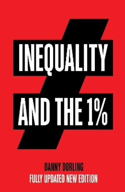 Inequality and the 1% - Danny Dorling