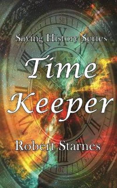Time Keeper - Robert Starnes
