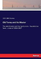 Old Toney and his Master - 1819-1861 Desmos