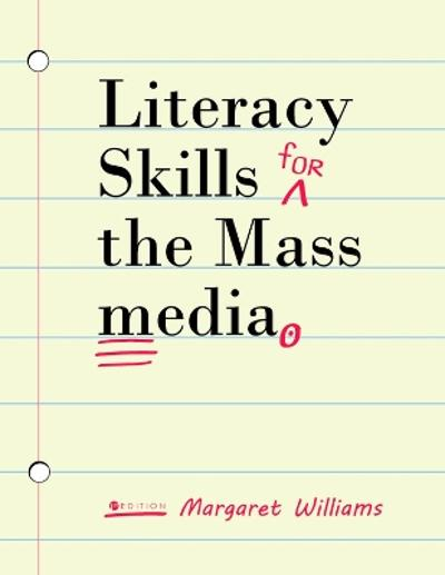 Literacy Skills for the Mass Media - Margaret Williams