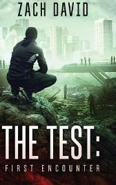 The Test: First Encounter - Zach David