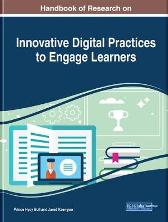 Handbook of Research on Innovative Digital Practices to Engage Learners - Prince Hycy Bull Jared Keengwe