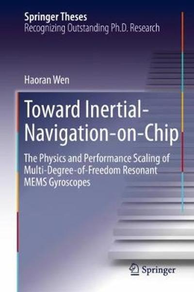 Toward Inertial-Navigation-on-Chip - Haoran Wen