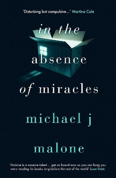 In the Absence of Miracles - Michael J. Malone