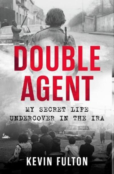 Double Agent - Kevin Fulton