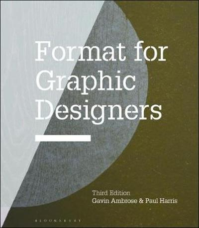 Format for Graphic Designers - Gavin Ambrose