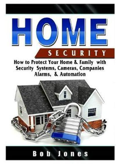 Home Security Guide - Bob Jones