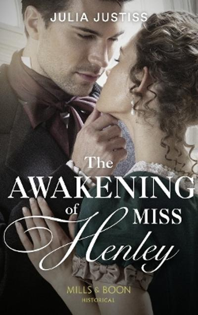 The Awakening Of Miss Henley - Julia Justiss
