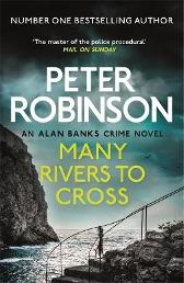 Many Rivers to Cross - Peter Robinson