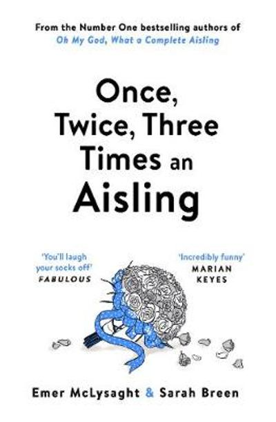 Once, Twice, Three Times an Aisling - Emer McLysaght