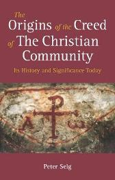 The Origins of the Creed of the Christian Community - Peter Selg MATTHEW BARTON