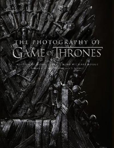 The Photography of Game of Thrones - Helen Sloan