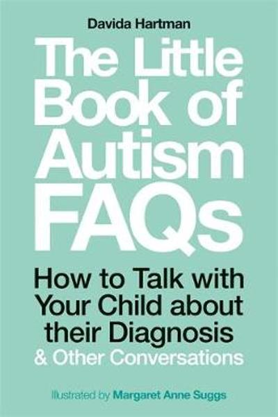 The Little Book of Autism FAQs - Davida Hartman
