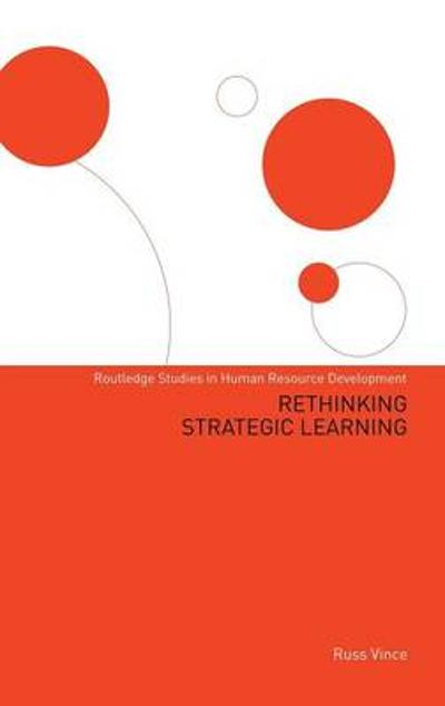 Rethinking Strategic Learning - Professor Russ Vince