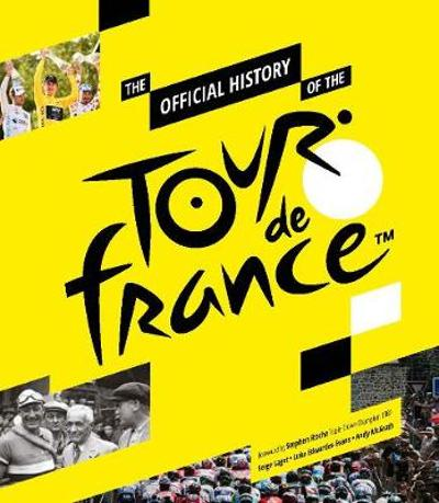 The Official History of the Tour de France - Serge Laget