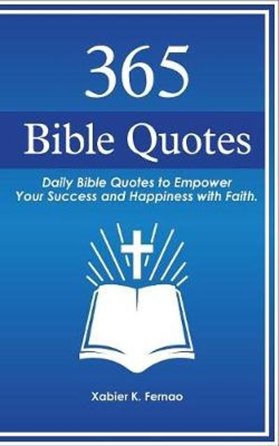 365 Bible Quotes - Xabier K Fernao