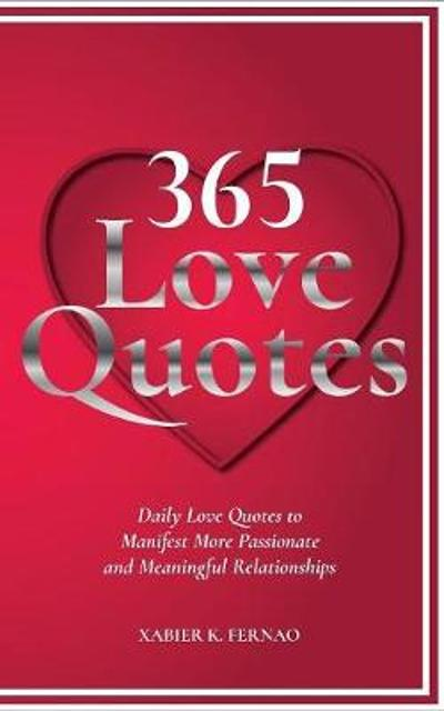 365 Love Quotes - Xabier K Fernao