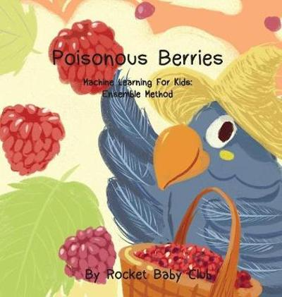 Poisonous Berries - Rocket Baby Club