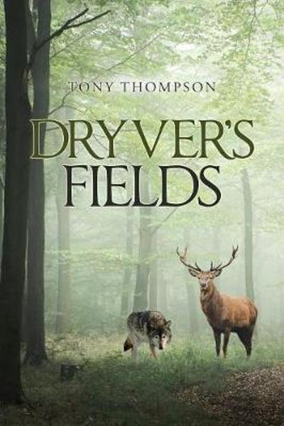 Dryver's Fields - Tony Thompson