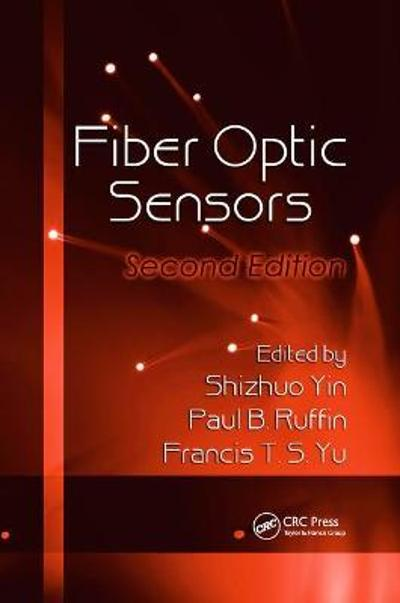 Fiber Optic Sensors - Shizhuo Yin