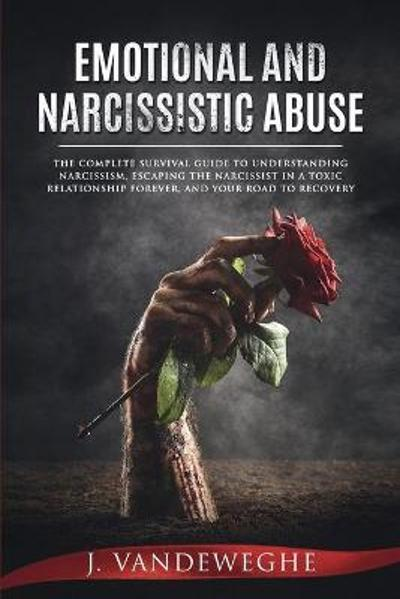 Emotional and Narcissistic Abuse - J Vandeweghe