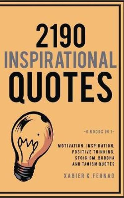 2190 Inspirational Quotes - Xabier K Fernao