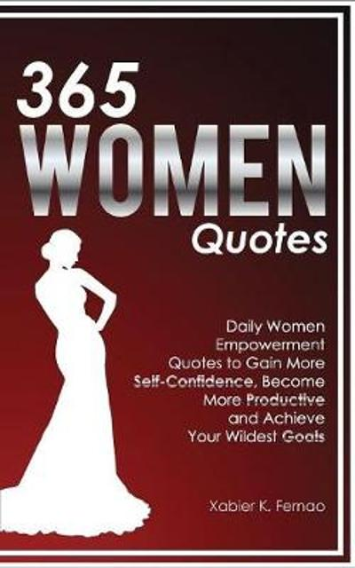 365 Women Quotes - Xabier K Fernao