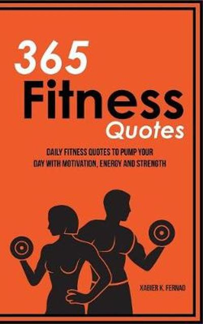 365 Fitness Quotes - Xabier K Fernao