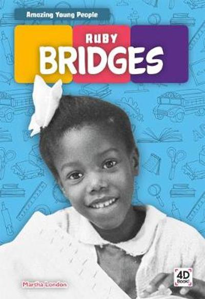Amazing Young People: Ruby Bridges - ,Emma Bassier