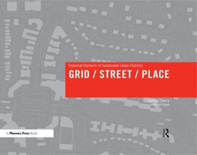 Grid/ Street/ Place - Nathan Cherry