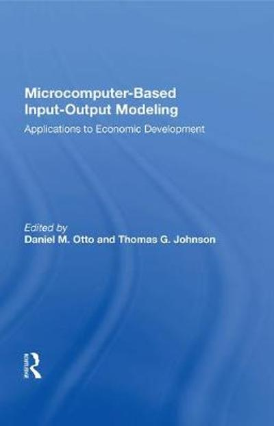 Microcomputer Based Input-output Modeling - Daniel M. Otto