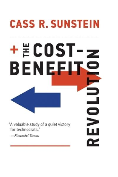 The Cost-Benefit Revolution - Cass R. Sunstein