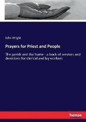 Prayers for Priest and People - John Wright