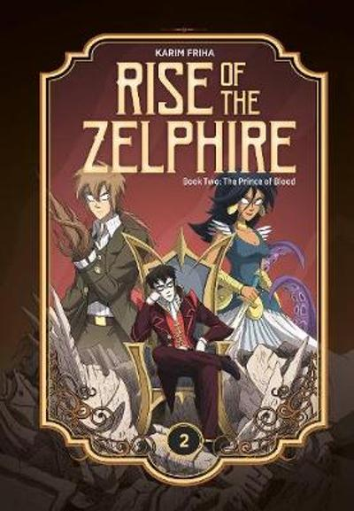 Rise of the Zelphire Book Two - Karim Friha